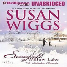 Snowfall at Willow Lake: The Lakeshore Chronicles - Susan Wiggs, Joyce Bean, Brilliance Audio