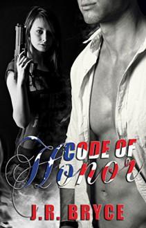 Code of Honor - JR Bryce