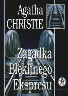 Zagadka Błękitnego Expressu - Agatha Christie