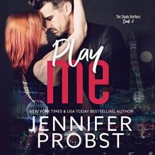 Play Me (The Steele Brothers Series, #2) - Matthew Williamson,Jennifer Probst