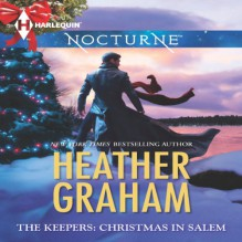 The Keepers: Christmas in Salem - Heather Graham, Deborah LeBlanc, Kathleen Pickering, Beth Ciotta, Angela Starling, Casey Holloway, Leslie Bellair, Emily Cauldwell