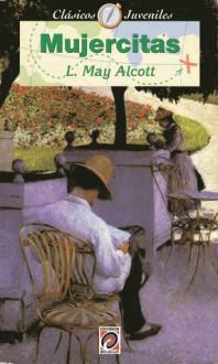 Mujercitas - Louisa May Alcott