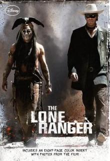 The Lone Ranger Junior Novel - Elizabeth Rudnick