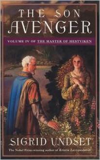 Son Avenger, The: Volume IV of the Master of Hestviken - Sigrid Undset