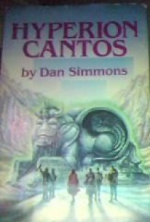 The Hyperion Cantos - Dan Simmons