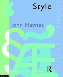 Style - John Haynes, Richard Hudson