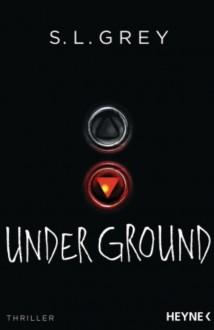 Underground - S.L. Grey