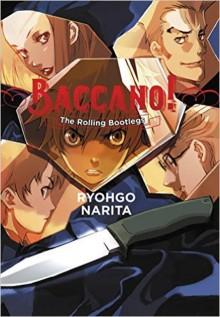 Baccano!, Vol. 1: The Rolling Bootlegs - Ryohgo Narita
