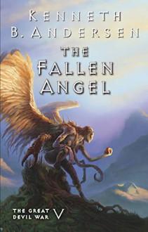 The Fallen Angel - Kenneth B Andersen