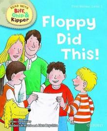 Floppy Did This! - Roderick Hunt, Alex Brychta