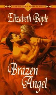 Brazen Angel - Elizabeth Boyle