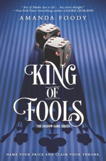 King of Fools (The Shadow Game #2) - Amanda Foody