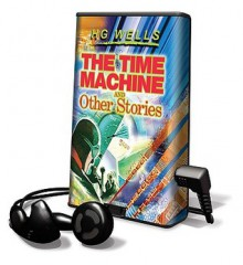 The Time Machine and Other Stories: Library Edition - H.G. Wells, Ralph Cosham