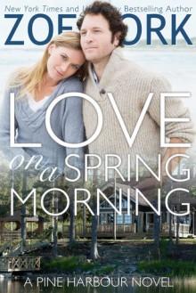 Love on a Spring Morning - Zoe York