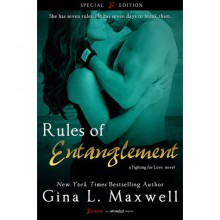 Rules of Entanglement (Fighting for Love, #2) - Gina L. Maxwell