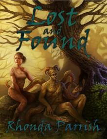 Lost and Found - Rhonda Parrish