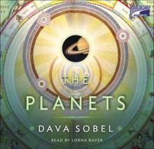 The Planets - Dava Sobel, Lorna Raver