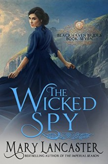 The Wicked Spy - Mary Lancaster
