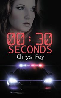 30 Seconds - Chrys Fey