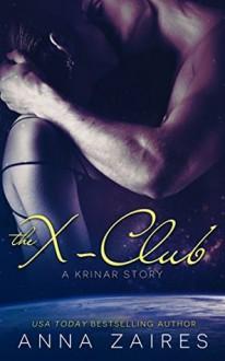 The X-Club - Anna Zaires, Dima Zales