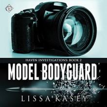Model Bodyguard: Haven Investigations, Book 2 - Dreamspinner Press LLC,Lissa Kasey,Brian Hutchison