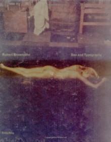 Robert Brownjohn: Sex and Typography - Emily King, Eliza Brownjohn