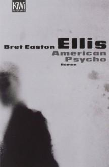 American Psycho - Harald Hellmann,Clara Drechsler,Bret Easton Ellis