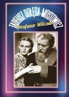 Profesor Wilczur - Tadeusz Dołęga-Mostowicz