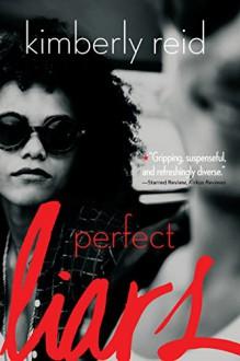 Perfect Liars - Kimberly Reid
