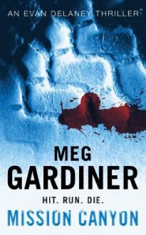 Mission Canyon - Meg Gardiner