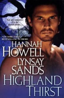 Highland Thirst - Hannah Howell, Lynsay Sands
