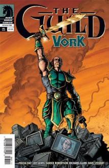 Guild Vork #1 - Felicia Day, Jeff Lewis, Darick Robertson