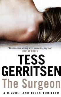 The Surgeon - Tess Gerritsen