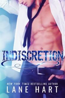 Indiscretion: A Standalone Forbidden Romance - Lane Hart