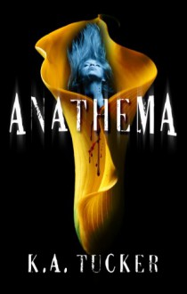 Anathema - K.A. Tucker