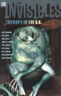 The Invisibles, Vol. 3: Entropy in the U.K. - Mark Pennington, Dick Giordano, Steve Yeowell, Grant Morrison, Paul Johnson, Tommy Lee Edwards, John Stokes, Phil Jimenez, Mark Buckingham