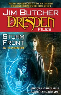 The Dresden Files: Storm Front, Volume 1: The Gathering Storm - Jim Butcher,Mark Powers,Ardian Syaf
