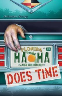 Mama Does Time - Deborah Sharp