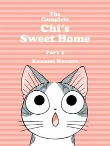 The Complete Chi's Sweet Home, 2 - Konami Kanata