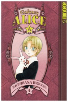 Gakuen Alice, Vol. 04 - Tachibana Higuchi