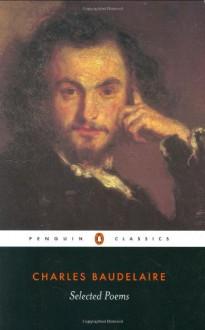 Selected Poems - Charles Baudelaire, Carol Clark