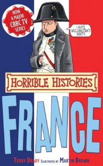 Horrible Histories Special: France - Terry Deary, Martin C. Brown