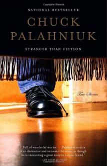 Error humano / Stranger Than Fiction (Literatura / Literature) - Chuck Palahniuk