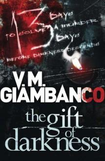 The Gift of Darkness: Detective Alice Madison (1) - Valentina Giambanco