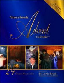 Storybook Advent Calendar - Lewis Brech, Michael Breck, Laura Lewis