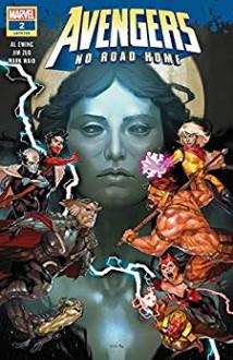 Avengers: No Road Home (2019) #2 (of 10) - Yasmine Putri, Jim Zub, Al Ewing, Paco Medina, Mark Waid