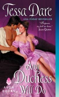 Any Duchess Will Do - Tessa Dare