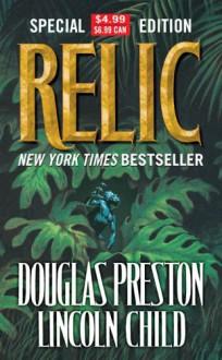 Relic - Douglas Preston,Lincoln Child