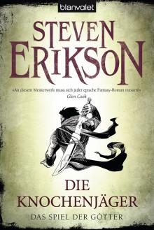 Die Knochenjäger - Steven Erikson