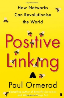 Positive Linking - Paul Ormerod